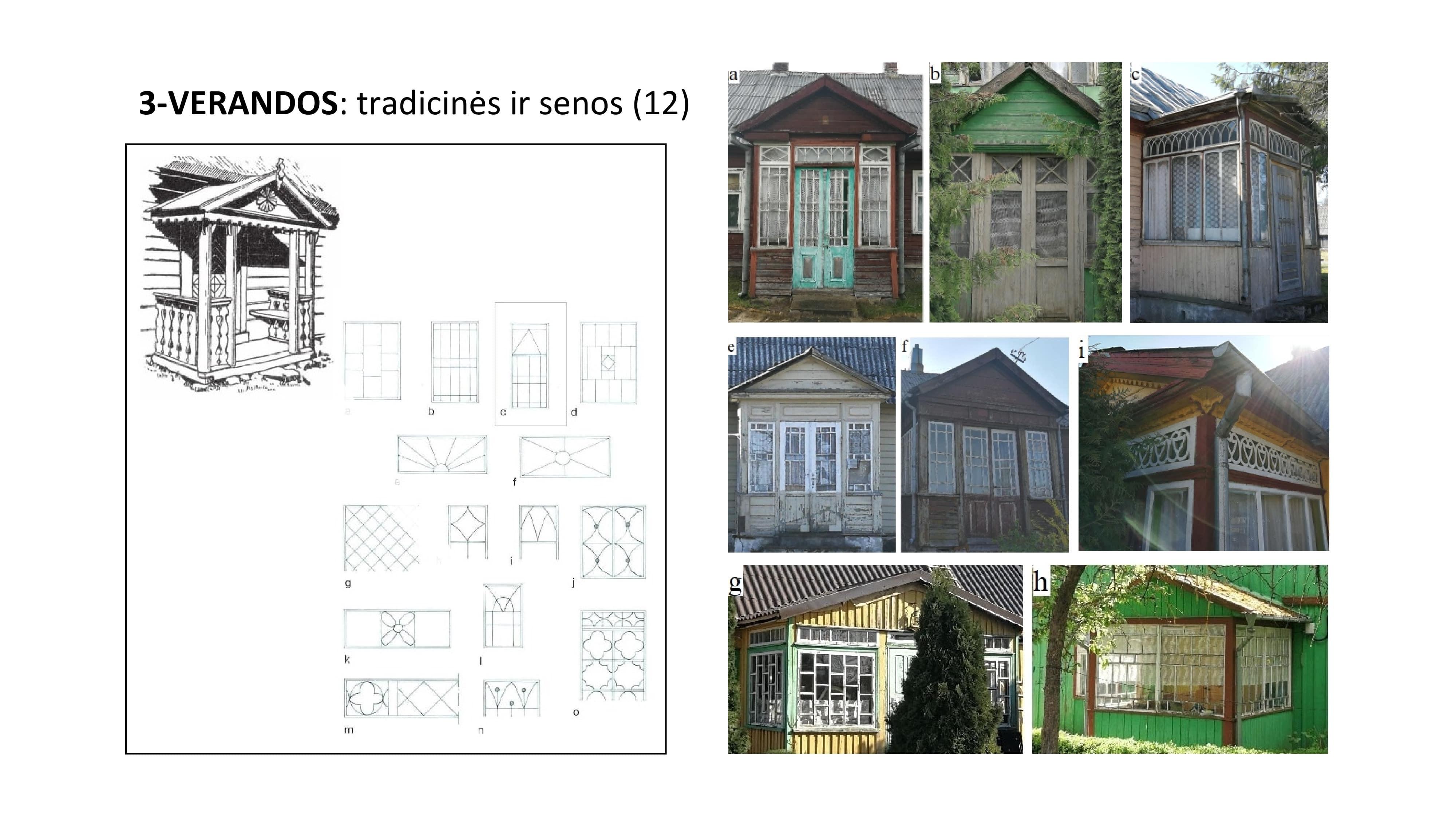 tradicinės ir senosios verandos