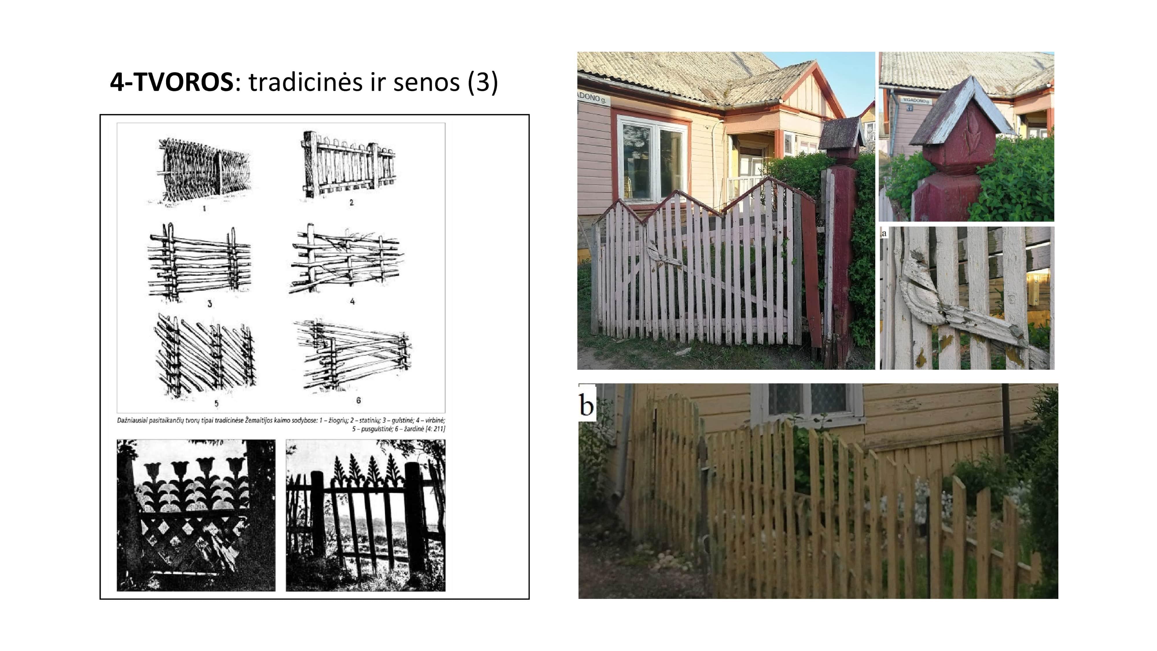 tradicinės ir senosios tvoros