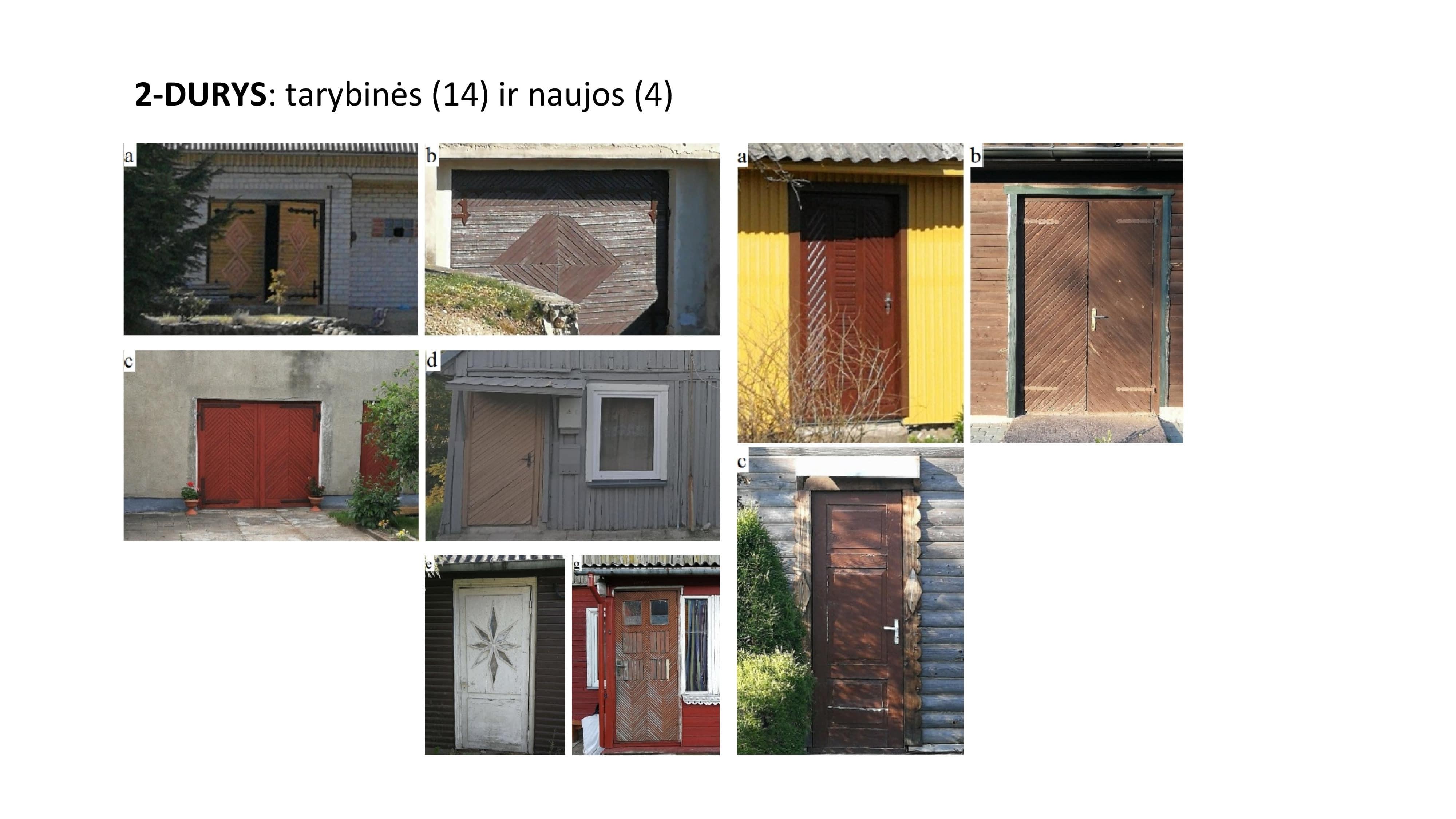 medinės durys tarybinio laikotarpio ir naujosios